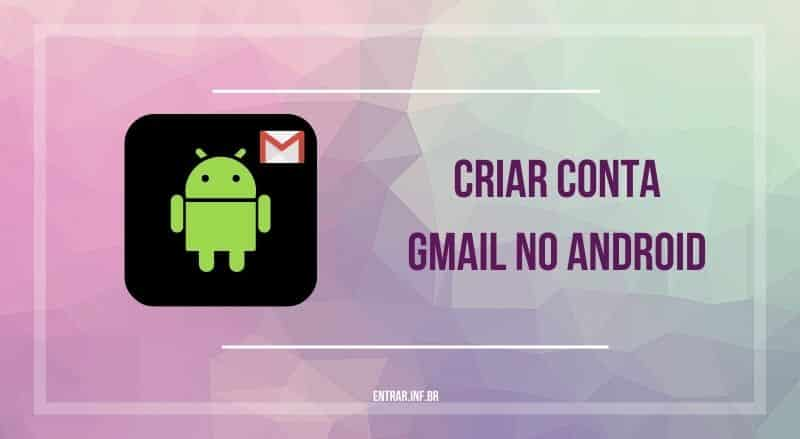 criar conta gmail no android